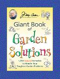 Jerry Baker's Giant Book of Garden Solutions 1,954 Natural Remedies to Handle Your Toughest ...