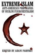 Extreme Islam Anti-American Propaganda of Muslim Fundamentalism