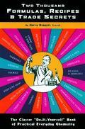Two Thousand Formulas, Recipes & Trade Secrets The Classic