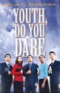 Youth Do You Dare