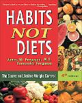 Habits Not Diets The Secret to Lifetime Weight Control