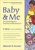 Baby & Me The Essential Guide to Pregnancy and Newborn Care