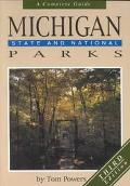 Michigan State and National Parks A Complete Guide