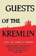 Guests of the Kremlin