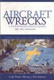 Aircraft Wrecks in the Mountains and Deserts of California, 1909-2002 (3rd edition)