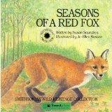 Seasons of a Red Fox (Smithsonian Wild Heritage Collection. Atlantic Wilderness Series.)
