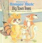 Big Town Trees (Adventures of Ranger Rick)
