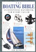 Boating Bible An Essential Handbook for Every Sailor