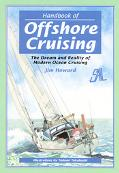 Handbook of Offshore Cruising: The Dream and Reality of Modern Ocean Sailing