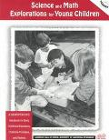 Science and Math Eplorations for Young Children
