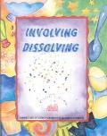 Involving Dissolving