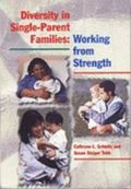 Diversity in Single-Parent Families Working from Strength