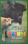 Lessons from Nature for Youth A Reprint of an 1836 Original
