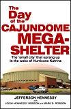 The Day of the Cajundome Mega-Shelter