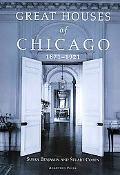 Great Houses of Chicago, 1871-1921