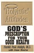Holyistic Attitudes