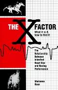 X Factor What It Is & How to Find It  The Relationship Between Inherited Heart Size and Raci...