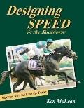 Designing Speed in the Racehorse