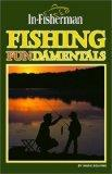 Fishing Fundamentals (In-Fisherman Library)