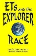 Ets and the Explorerer Race