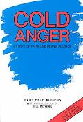 Cold Anger A Story of Faith and Power Politics