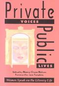 Private Voices, Public Lives Essays on Text and the Private Self