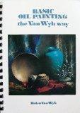 Basic Oil Painting the Van Wyk Way