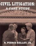 Civil Litigation A Case Study