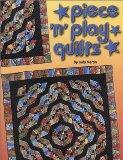 Piece 'n' Play Quilts