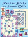 Knockout Blocks and Sampler Quilts