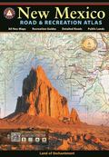 New Mexico Road and Recreation Atlas - 7th Edition