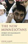 New Minnesotans Stories of Immigrants and Refugees