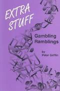 Extra Stuff Gambling Ramblings