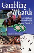 Gambling Wizards Conversations With the World's Greatest Gamblers