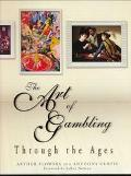 Art of Gambling Through the Ages Through the Ages
