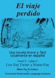 El viaje perdido (Spanish Edition)
