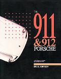 911 And 912 Porsche A Restorers Guide to Authenticity