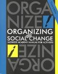 Organizing for Social Change Midwest Academy  Manual for Activists