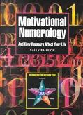 Motivational Numerology And How Numbers Affect Your Life