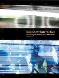 One Show Interactive Advertising's Best Interactive and New Media