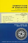 Competition in Education A Case Study of Interdistrict Choice