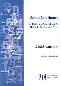 Asian Americans 2008 : A Statistical Sourcebook and Guide to Government Data