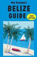 Belize Guide 2003 Edition