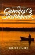 Canoeist's Sketchbook - Robert Kimber - Paperback