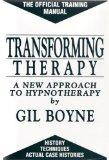 Transforming Therapy a New Approach to Hypnotherapy