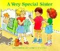 A Very Special Sister