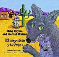 Baby Coyote and the Old Woman/El Coyotito Y LA Viejita