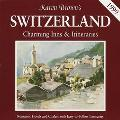 Karen Brown's Switzerland: Charming Inns & Itineraries 1999
