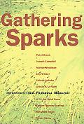 Gathering Sparks Interviews from Parabola Magazine