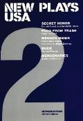 New Plays USA 2 Secret Honor, Food from Trash, Mensch Meier, Buck, Mercenaries